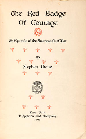 CRANE, STEPHEN. 1871-1900. The Red Badge of Courage. New York: D. Appleton, 1895.
