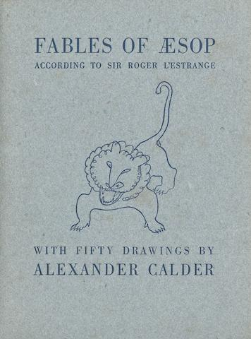 CALDER, ALEXANDER. 1898-1976. Fables of Aesop, according to Robert L'Estrange. Paris: Harrison of Paris, [1931].