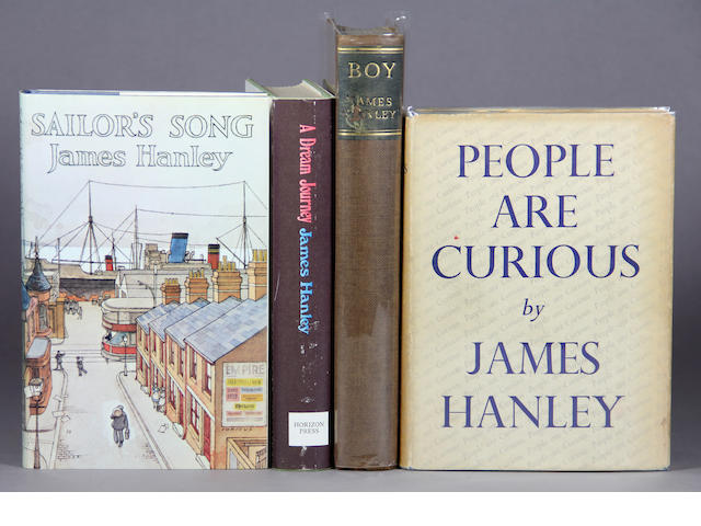 HANLEY, JAMES.  A large group including many signed and inscribed items including the bibliographer's copy #1 of 15 signed presentation copies of the unexpurgated Boy.