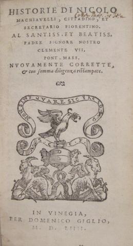 MACHIAVELLI, NICCOLO. 1469-1527. Historie. Venice: Domenico Giglio, 1554.