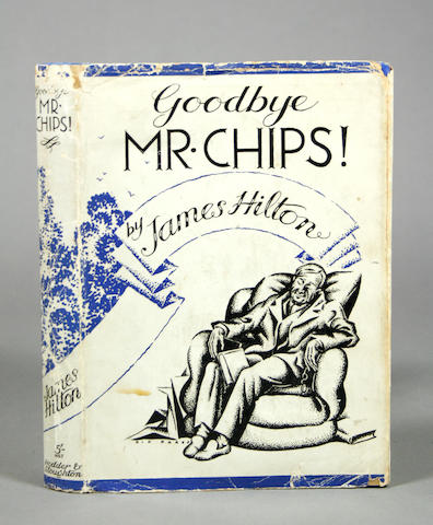 HILTON, JAMES Goodbye Mr Chips! [London]: Hodder & Stoughton, 1934.