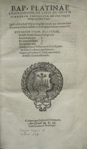PLATINA, BARTHOLOMAEUS SACCHI DE. 1421-1481. De vitis ac gestis summorum pontificum ad sua usque tempora. Cologne: Jasper Gennepaeus, 1551.
