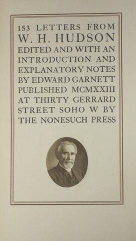 [LAWRENCE, THOMAS EDWARD. 1888-1935.] HUDSON, WILLIAM HENRY. 153 Letters. London: Nonesuch Press, 1923.