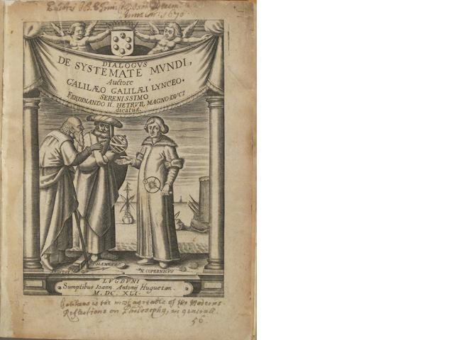 GALILEI, GALILEO. 1564-1642. Systema cosmicum: in quo dialogis IV de duobus maximis mundi systematibus, Ptolemaico & Copernicano, rationibus utrinque propositis indefinite differitur. Lyon: Joannes Antonius Huguetan, 1641.