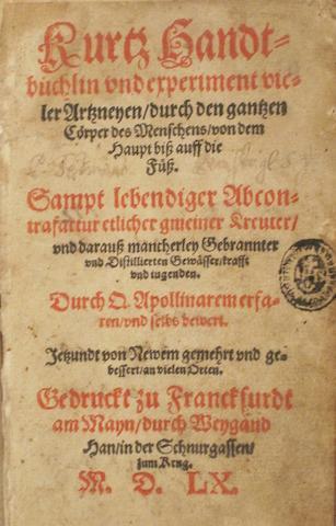 RYFF, WALTHER HERMANN. C.1500-1548. Kurtz Handtbüchlin und experiment vieler Arzneyen, durch den gantzen cörper des Menschens von dem Haupt biss auff die Füss. Frankfurt: durch Weygand Han, in der Schnurgassen zum Krug, 1560.