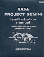 "NASA PROJECT GEMINI FAMILIARIZATION—SIGNED. ""NASA Project Gemini Familiarization Manual, Long Range and Modified Configurations."" Saint Louis, MO: McDonnell Aircraft Corporation, March 15, 1964."