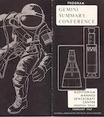 GEMINI SUMMARY MEETING AT THE MSC—SIGNED. Gemini Summary Conference.  NASA/ MSC, February 1967.