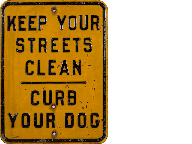 A 'Keep Your Streets Clean, Curb Your Dog ' sign, c.50s,
