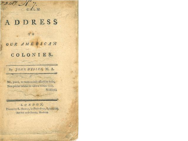 WESLEY, JOHN. 1703-1791. A Calm Address to Our American Colonies. London: R. Hawes, [1775].