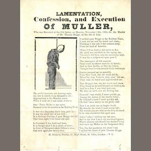 CRIME. Lamentation, Confession, and Execution of Muller, who was Executed at the Old Bailey ... for the Murder of Mr. Thomas Briggs. London: H. Disley, printer, [November, 1864]..