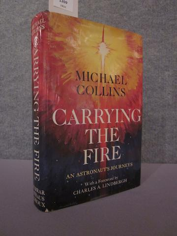 INSCRIBED TO NASA ADMINISTRATOR. COLLINS, MICHAEL. Carrying the Fire: an Astronaut's Journeys. New York: Farrar, Straus and Giroux, 1974.