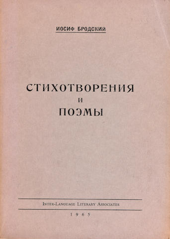 BRODSKY, JOSEPH. 1940-1996. Stikhotvoreniya i poemy. [Verses and Poems.]  Washington, DC: Inter-Language Literary Associates, 1965.