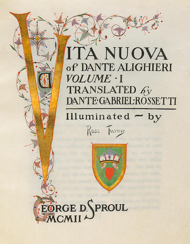 FINE PRESS. ILLUMINATION.  DANTE ALIGHIERI. 1265-1321. Vita Nuova of Dante Alighieri, translated by Dante Gabriel Rossetti.  [New Rochelle]: George D. Sproul, 1902.