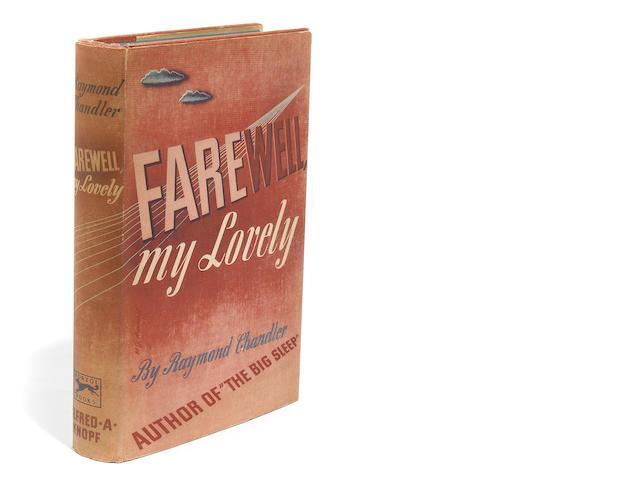 CHANDLER, RAYMOND. 1888-1959.  Farewell, My Lovely.  New York: Alfred A. Knopf, 1940.