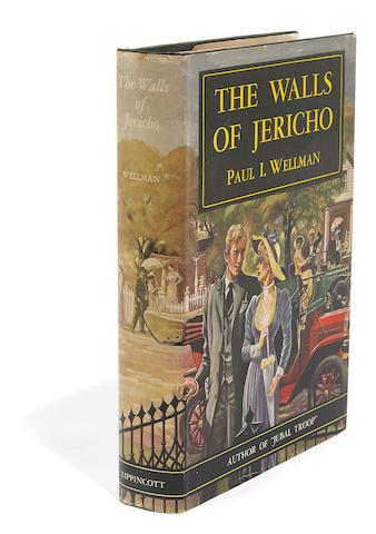 WELLMAN, PAUL I. 1895-1966. The Walls of Jericho. Philadelphia and New York: J.B. Lippincott, 1947.