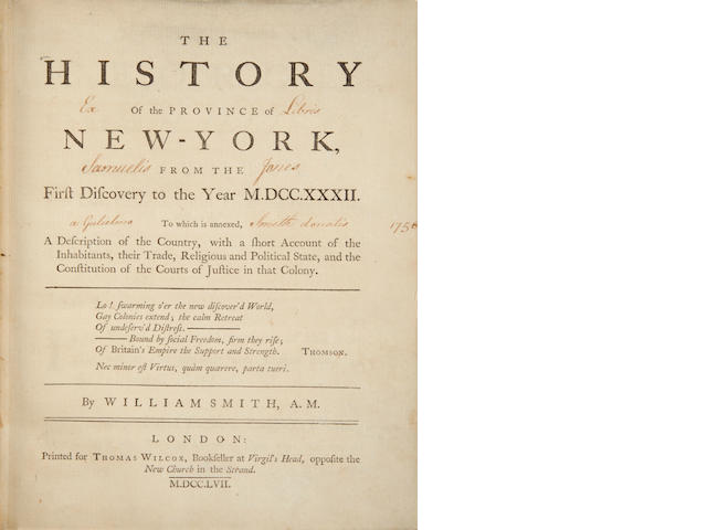 SMITH, WILLIAM. 1728-1793. The History of the Province of New-York, from the First Discovery to the Year M.DCC.XXXII. London: Thomas Wilcox, 1757.