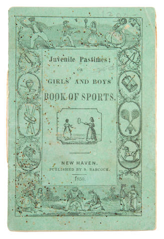 BASEBALL—JUVENILE LITERATURE. Juvenile Pastimes; or Girls' and Boys' Book of Sports. New Haven: S. Babcok, 1849/50.