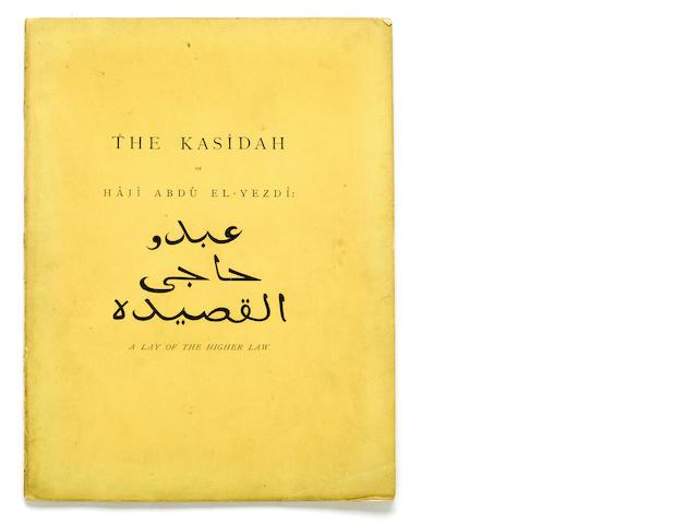 BURTON, RICHARD FRANCIS, SIR. 1821-1890. The Kasidah of Haji Abdu El-Yezdi: [A Lay of the Higher Law]. London: Privately Printed [but Bernard Quaritch], [1880].