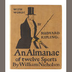 NICHOLSON, WILLIAM, illustrator. KIPLING, RUDYARD.  An Almanac of Twelve Sports. London: William Heinemann, 1898.
