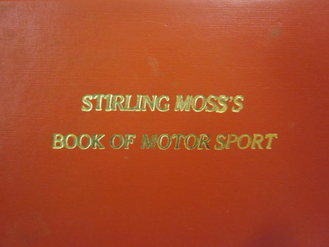 A 1955 edition of Stirling Moss's Book of Motor Sport inscribed by 10 period drivers from the 1957 Sebring Grand Prix,