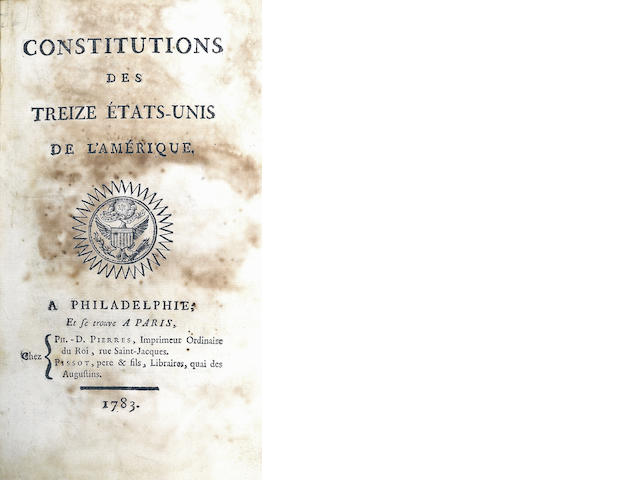 [FRANKLIN, BENJAMIN. 1706-1790.] Constitutions des treize Etats-Unis de l'Amérique. Philadelphia and Paris: [Printed for Franklin by] Philippe-Denis Pierres and Pissot, 1783.