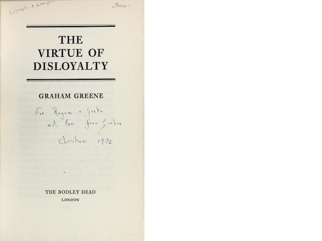 GREENE, GRAHAM. 1904-1991. Virtue of Disloyalty. London: Bodley Head, [1972].