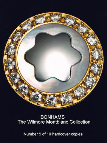 [MONTBLANC.] Hardcover Limited Edition of Bonhams' Wilmore Montblanc Collection Catalogue: One of 10 Copies