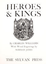 [SYLVAN PRESS.] London: 1930. WILLIAMS, CHARLES. Heroes & Kings. [London]: Sylvan Press, [1930].