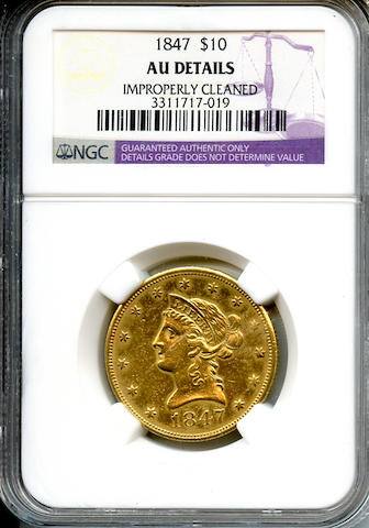 1847 $10 AU Details, Improperly Cleaned NGC