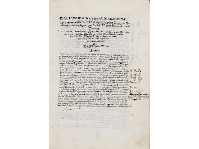 "DIAZ, FRANCISCO. 1606-1646. Manuscript, ""Diccionario de la lengua mandarina,"" revised and expanded by Antonio Diaz. [Fuan, Fujian? late 17th century.]"