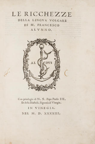 ALUNNO, FRANCESCO. c.1480-1556. Le Ricchezze della lingua volgara....  Venice: Sons of Aldus Manutius, 1543. <BR />