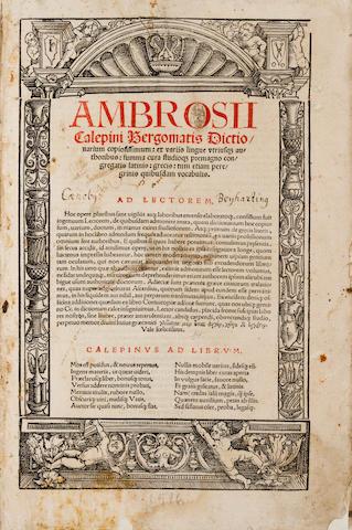 CALEPINO, AMBROGIO. 1435-1511. Dictionarium copiosissimum: ex variis lingue utriusque auctoribus. Strassburg: Matthias Schurer, December 1516.