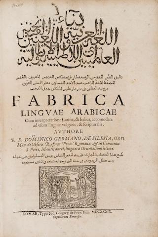 GERMAMANUS DE SILESIA, DOMENICUS. Fabrica linguae Arabicae cum interpretatione Latine, & Italica. Rome: Sac. Congreg. de Prop. Fide., 1639.