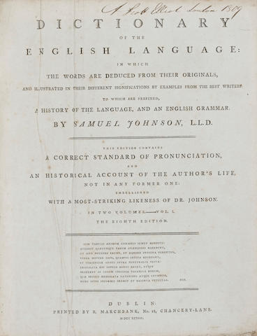 JOHNSON, SAMUEL. 1709-1784. A Dictionary of the English Language. Dublin: R. Marchbank, 1798.