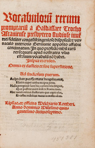 TROCHUS, BALDASSAR. Vocabularum rerum promptuarium ... congestum et vernaculo interioris Germanie apposito affabre concinnatum.... Leipzig: Melchior Lotter, 1517.<BR />