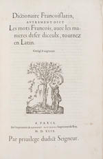 ESTIENNE, ROBERT. 1503-1559. Dictionaire francoislatin, autrement dict les mots Francois, avec les manieres duser diceulx, tournez en Latin. Paris: Robert Estienne, 27 July, 1549.<BR />
