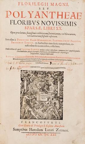LANG, JOSEPH, AND OTHERS. Florilegii magni, seu, Polyantheæ floribus novissimis sparsæ, libri XX. Frankfurt: heirs of Lazar Zetzner, 1621.