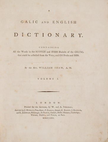 Shaw, William, 1749-1831 - Galic and English Dictionary....  L, 1780 - 1st Ed - 2 vols. 4to, - contemp bds - r