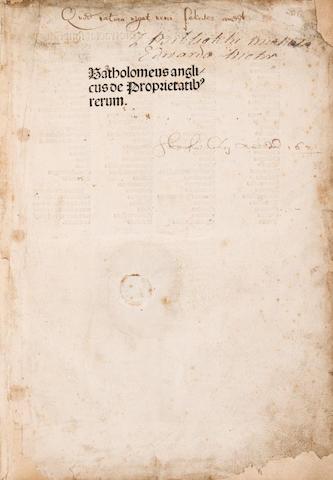BARTHOLOMAEUS ANGLICUS. c.1203-1272. De Proprietatibus rerum. Nuremberg: Anton Koberger, June 20, 1492.
