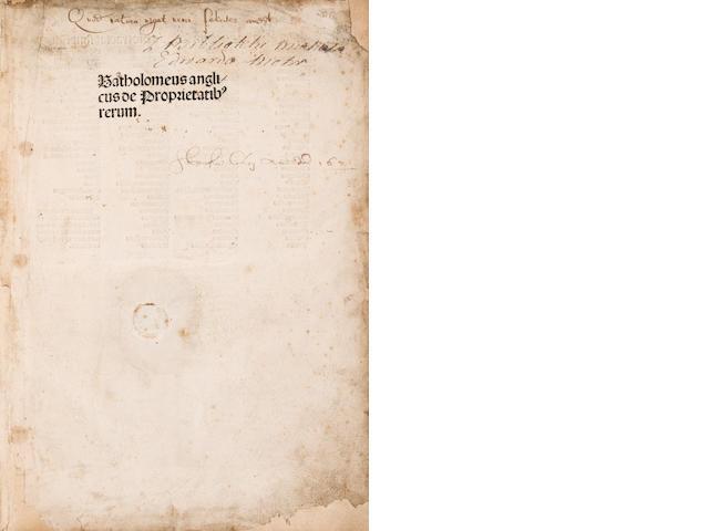 BARTHOLOMAEUS ANGLICUS. FL.1230-1250. De Proprietatibus rerum. Nuremberg: Anton Koberger, June 20, 1492.
