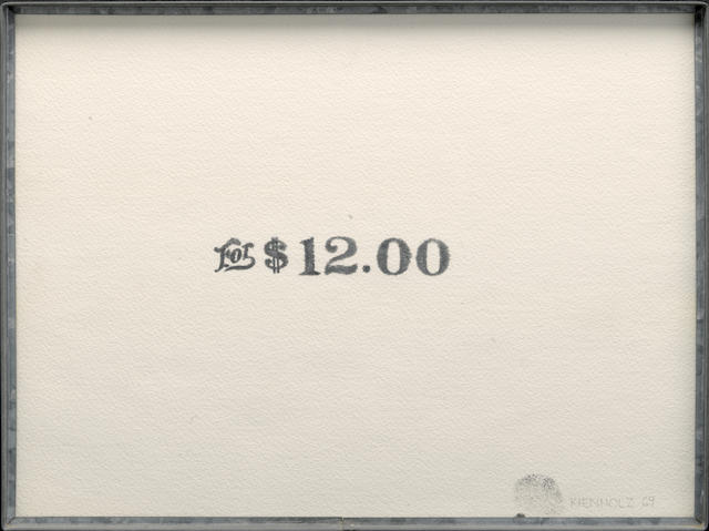 Edward Kienholz (1927-1994) For $12.00, 1969 12 x 16in (30.5 x 40.6cm)