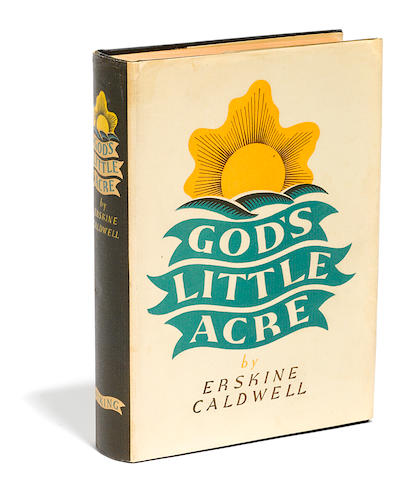 CALDWELL, ERSKINE. 1903-1987.   God's Little Acre. New York: Viking Press, 1933.
