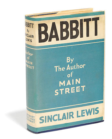 LEWIS, SINCLAIR. 1885-1951.  Babbitt. New York: Harcourt, Brace and Company, [1922].