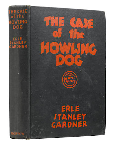 GARDNER, ERLE STANLEY. 1889-1970. The Case of the Howling Dog. New York: William Morrow and Company, 1934.