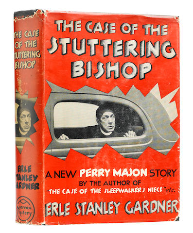 GARDNER, ERLE STANLEY. 1889-1970. The Case of the Stuttering Bishop. New York: William Morrow and Company, 1936.