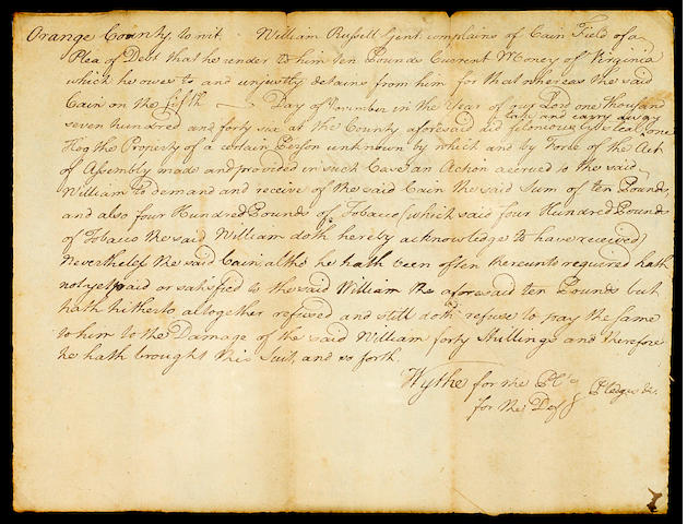 "WYTHE, GEORGE.  1726-1806. Autograph Document Signed (""Wythe""), 1 p, oblong 4to, Orange County, VA, c.1746, being a writ in a lawsuit over a debt"