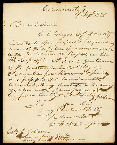 "HARRISON, WILLIAM HENRY.  1773-1841. Autograph Letter Signed (""W.H. Harrison""), 1 p, 4to, Cincinnati, September 17, 1825, to Col. G. Gibson, Commanding General, U.S. Army,"