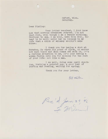 "FAULKNER, WILLIAM. 1897-1962. Typed Letter Signed (""Bill Faulkner""), 8vo, Oxford, Miss., [January 1946],"