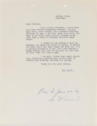 """FAULKNER, WILLIAM. 1897-1962. Typed Letter Signed (""""Bill Faulkner""""), 8vo, Oxford, Miss., [January 1946],"""