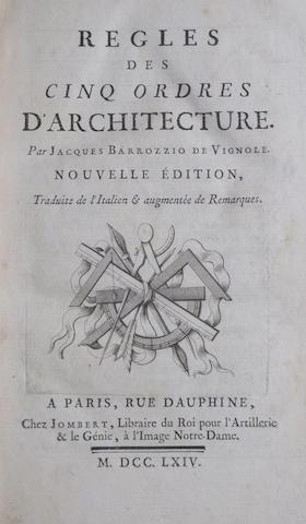 VIGNOLA (GIACOMO BAROZZI). 1507-1573 Regles des cinq ordres d'architecture. Paris: Jombert, 1764.